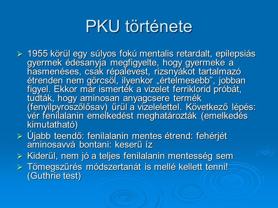 PKU története