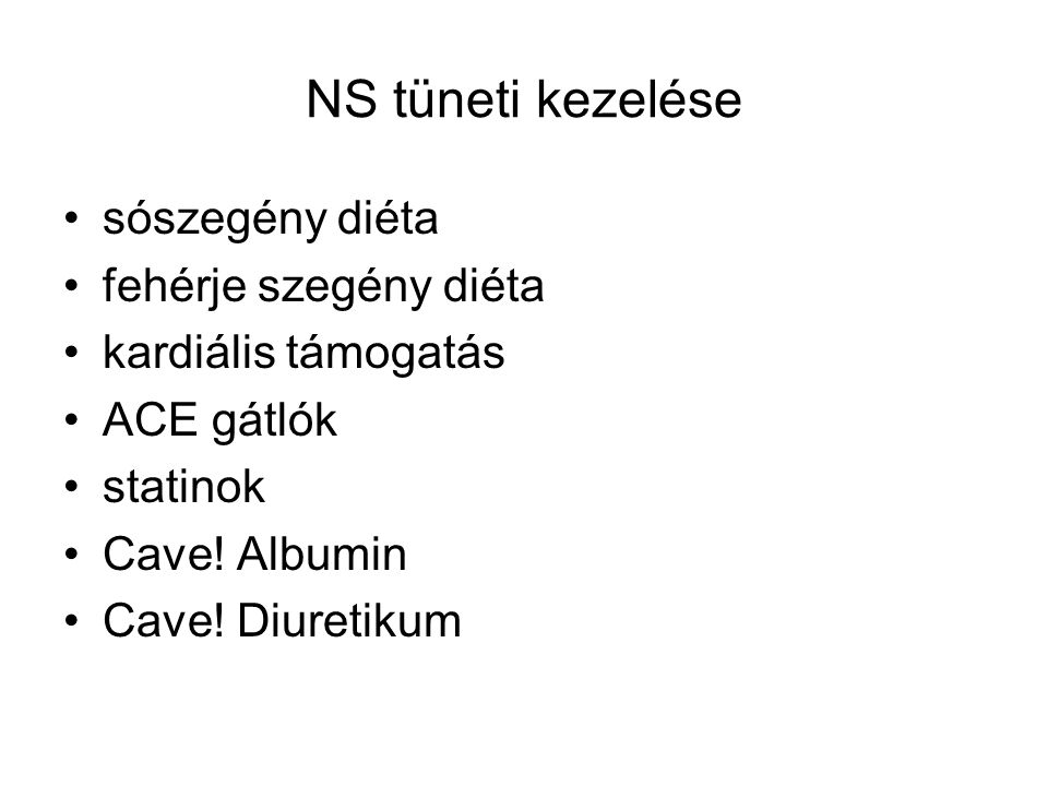 NS tüneti kezelése sószegény diéta fehérje szegény diéta