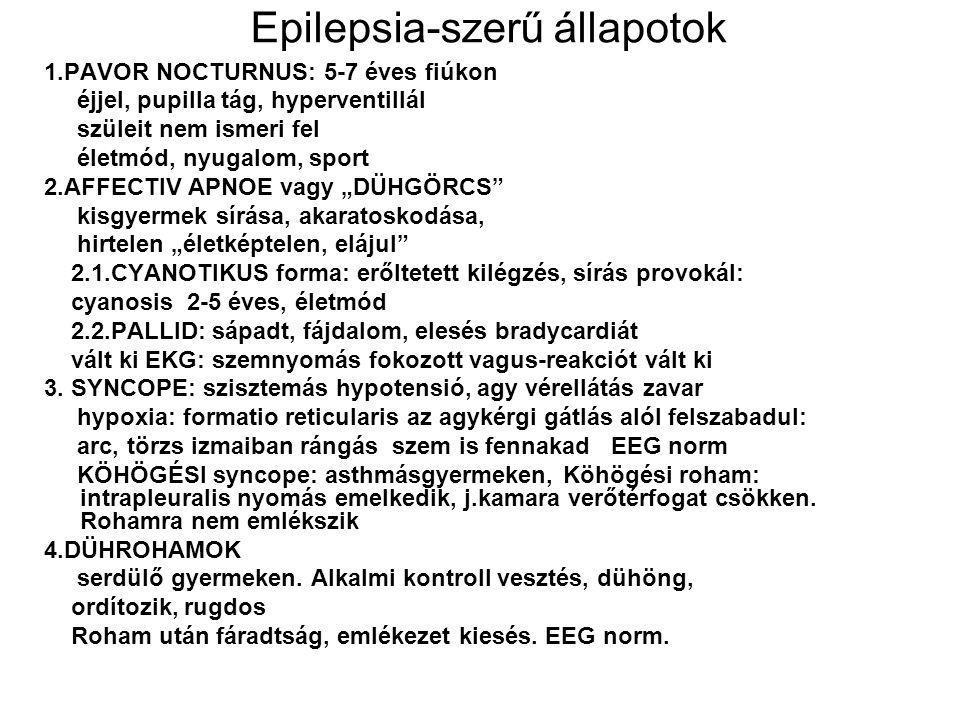 Epilepsia-szerű állapotok