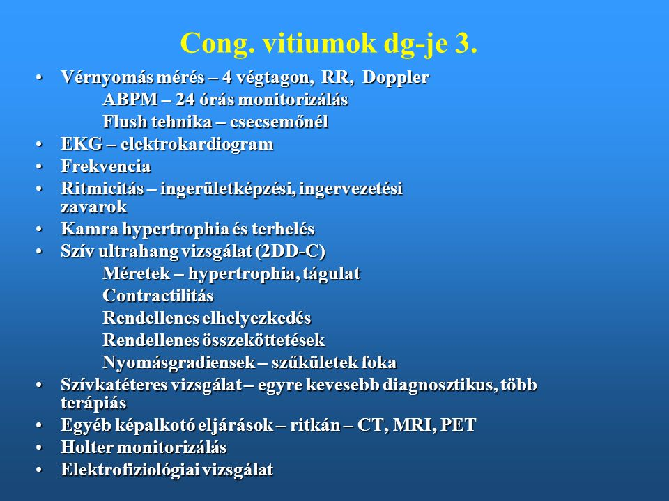 Cong. vitiumok dg-je 3. Vérnyomás mérés – 4 végtagon, RR, Doppler