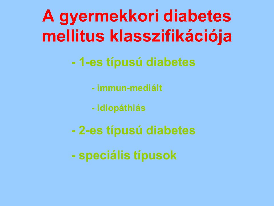 A gyermekkori diabetes mellitus klasszifikációja