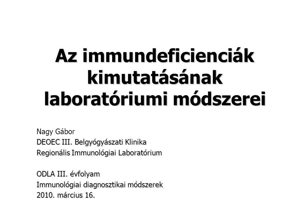 Az immundeficienciák kimutatásának laboratóriumi módszerei