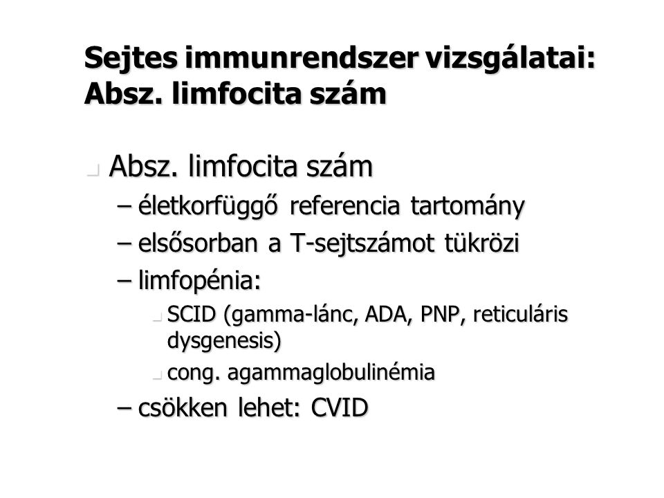 Sejtes immunrendszer vizsgálatai: Absz. limfocita szám