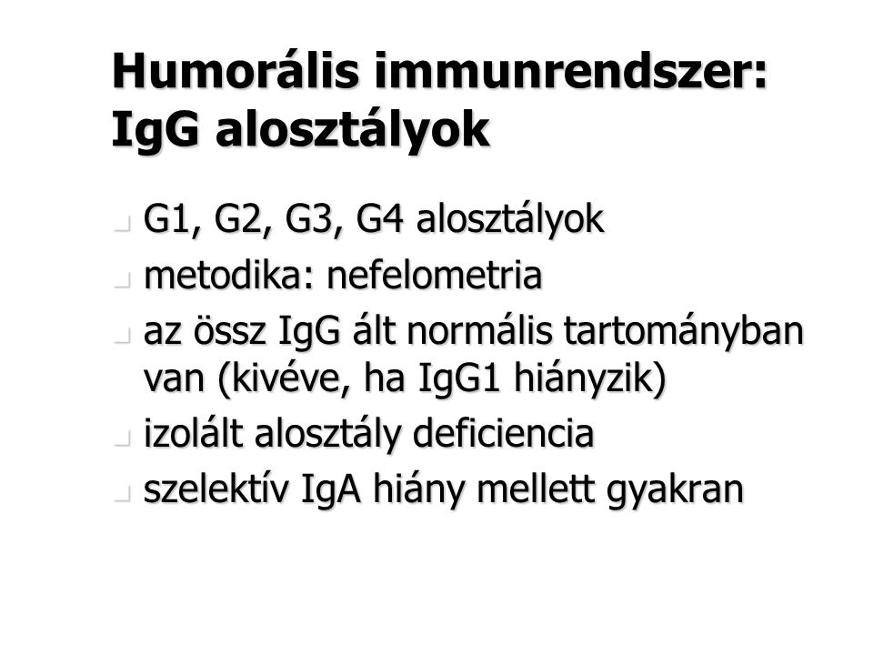 Humorális immunrendszer: IgG alosztályok