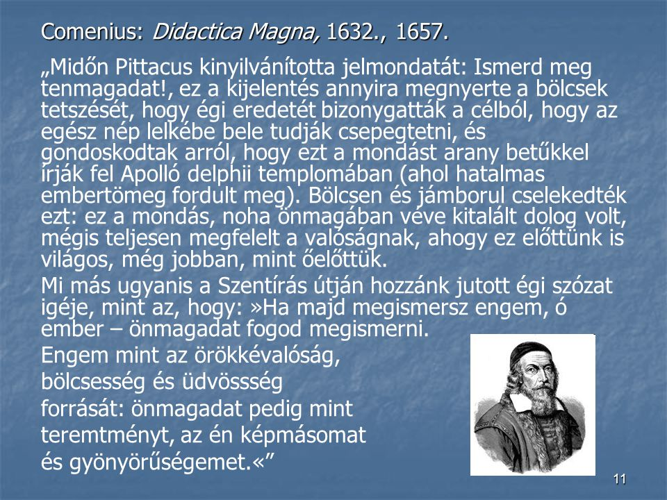 Comenius: Didactica Magna, 1632., 1657.