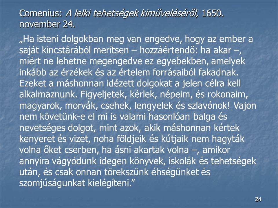 Comenius: A lelki tehetségek kiműveléséről, 1650. november 24.