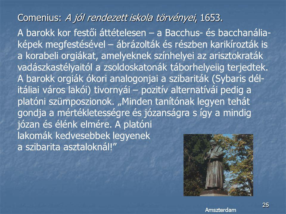 Comenius: A jól rendezett iskola törvényei, 1653.