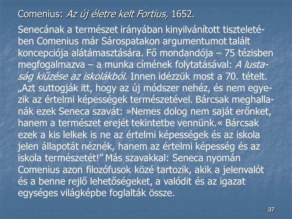 Comenius: Az új életre kelt Fortius, 1652.