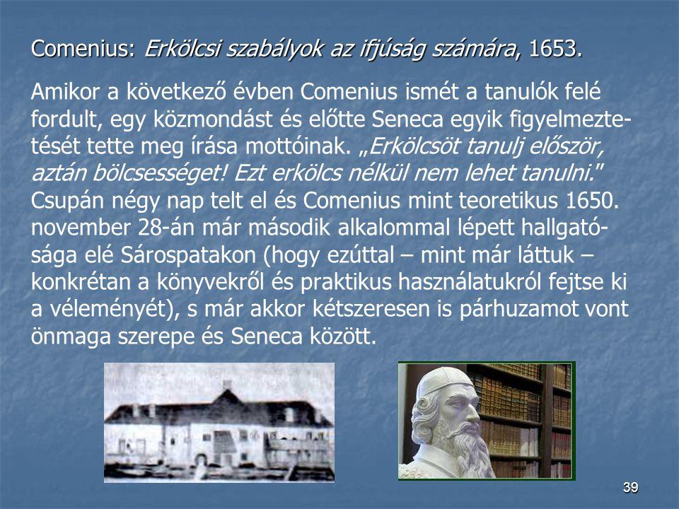 Comenius: Erkölcsi szabályok az ifjúság számára, 1653.