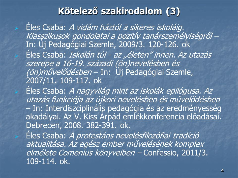 Kötelező szakirodalom (3)