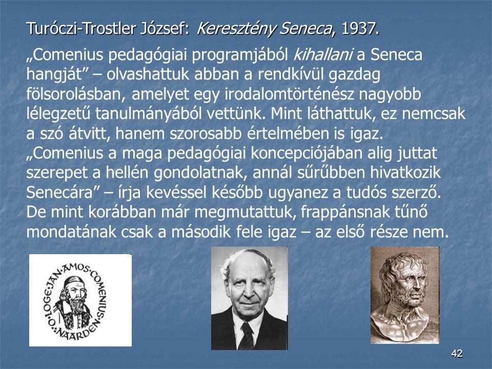 Turóczi-Trostler József: Keresztény Seneca, 1937.