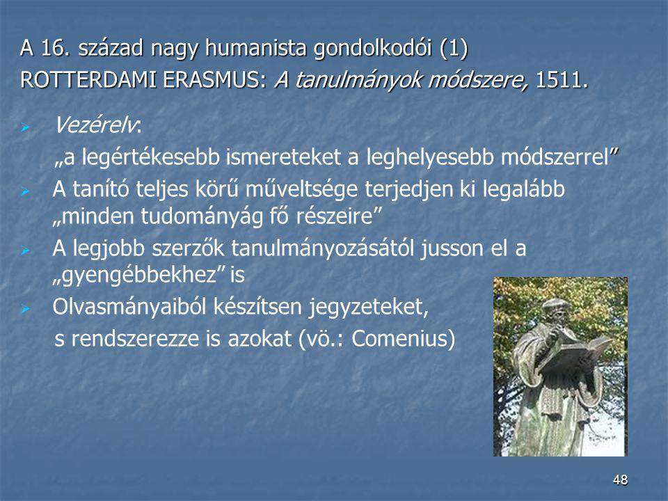 A 16. század nagy humanista gondolkodói (1)