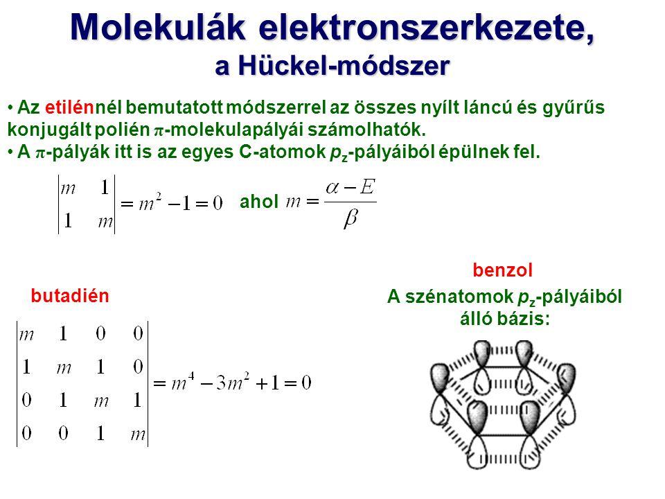 Molekulák elektronszerkezete, A szénatomok pz-pályáiból álló bázis: