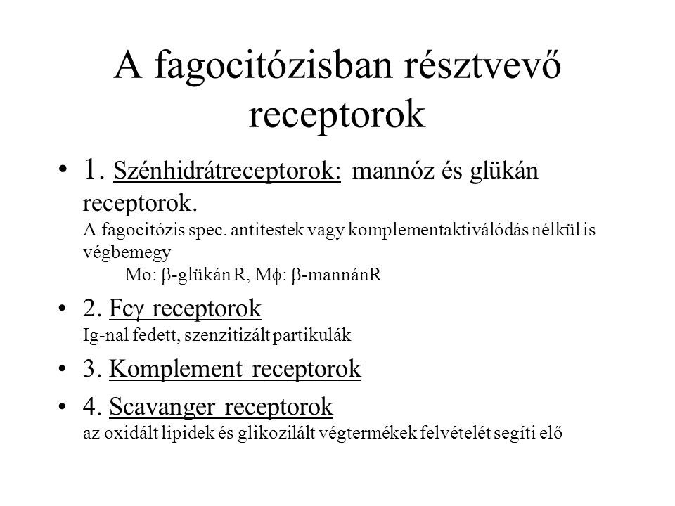 A fagocitózisban résztvevő receptorok