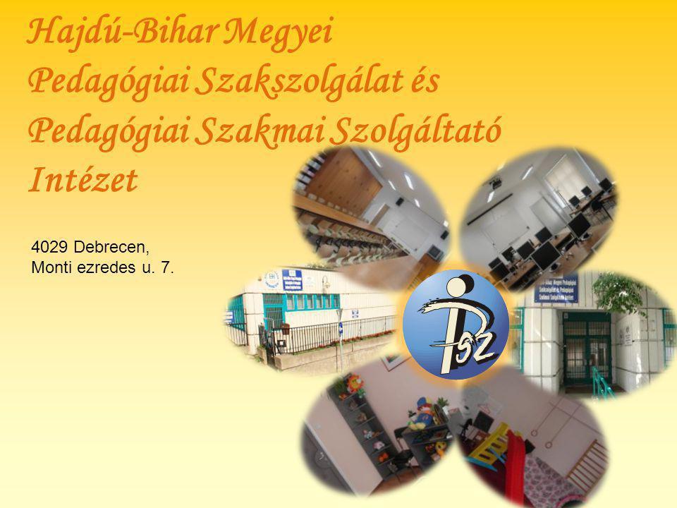 Hajdú-Bihar Megyei Pedagógiai Szakszolgálat és Pedagógiai Szakmai Szolgáltató Intézet