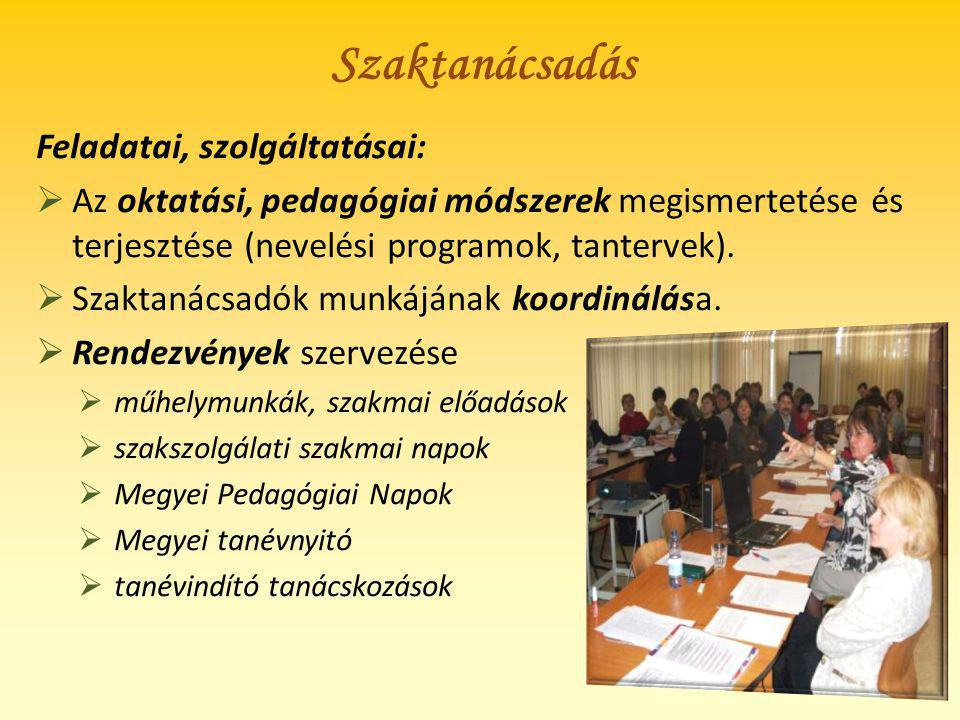 Szaktanácsadás Feladatai, szolgáltatásai: