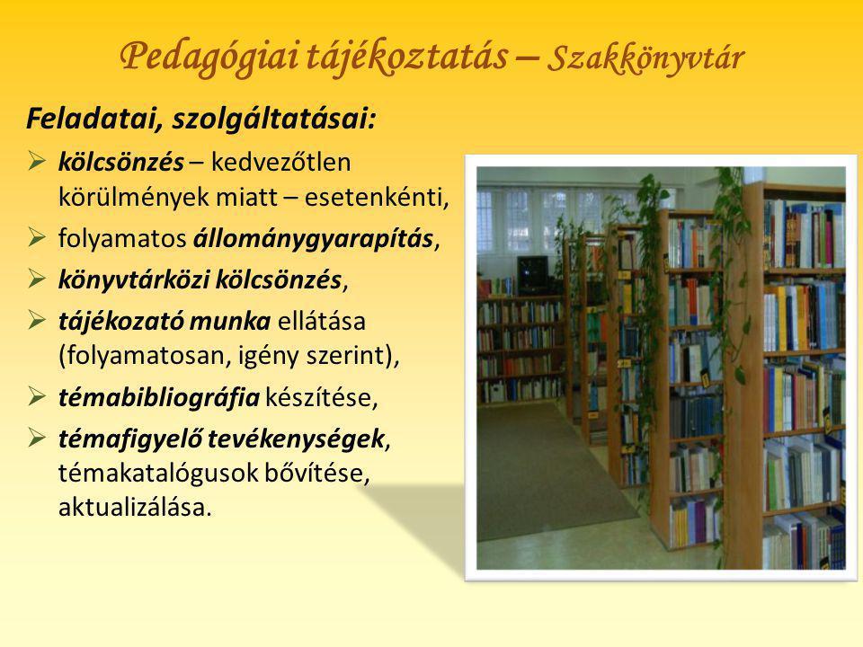 Pedagógiai tájékoztatás – Szakkönyvtár