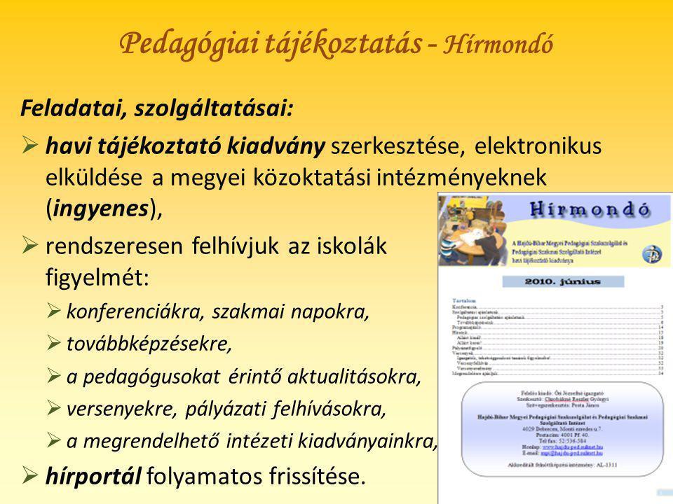 Pedagógiai tájékoztatás - Hírmondó