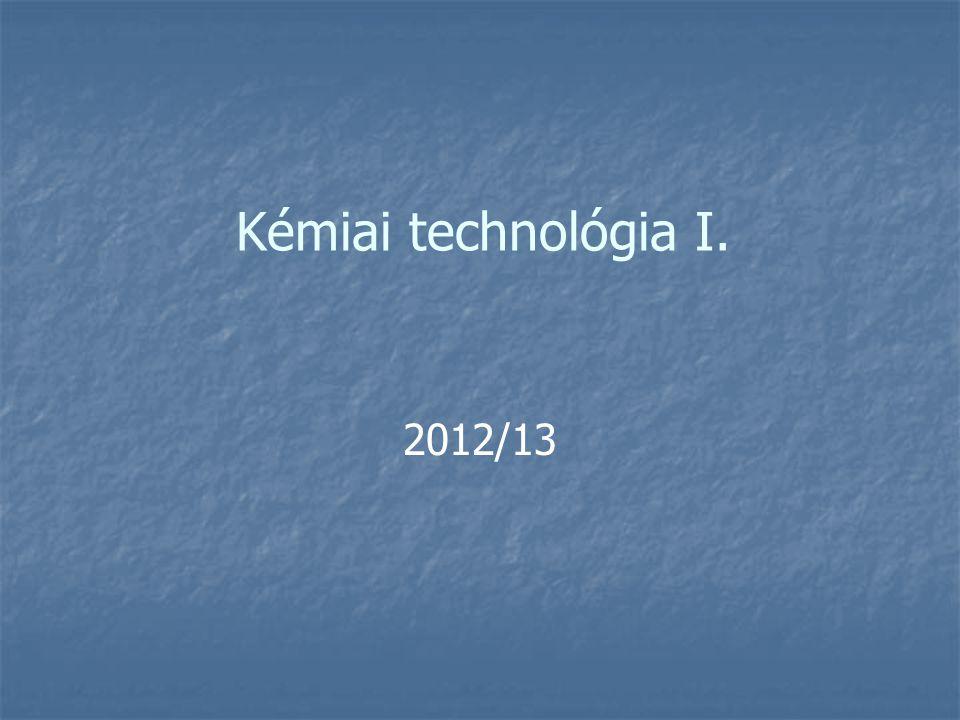 Kémiai technológia I. 2012/13