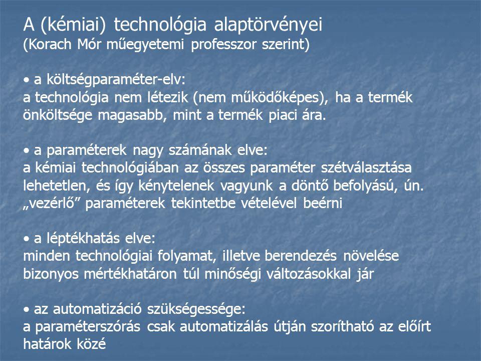 A (kémiai) technológia alaptörvényei