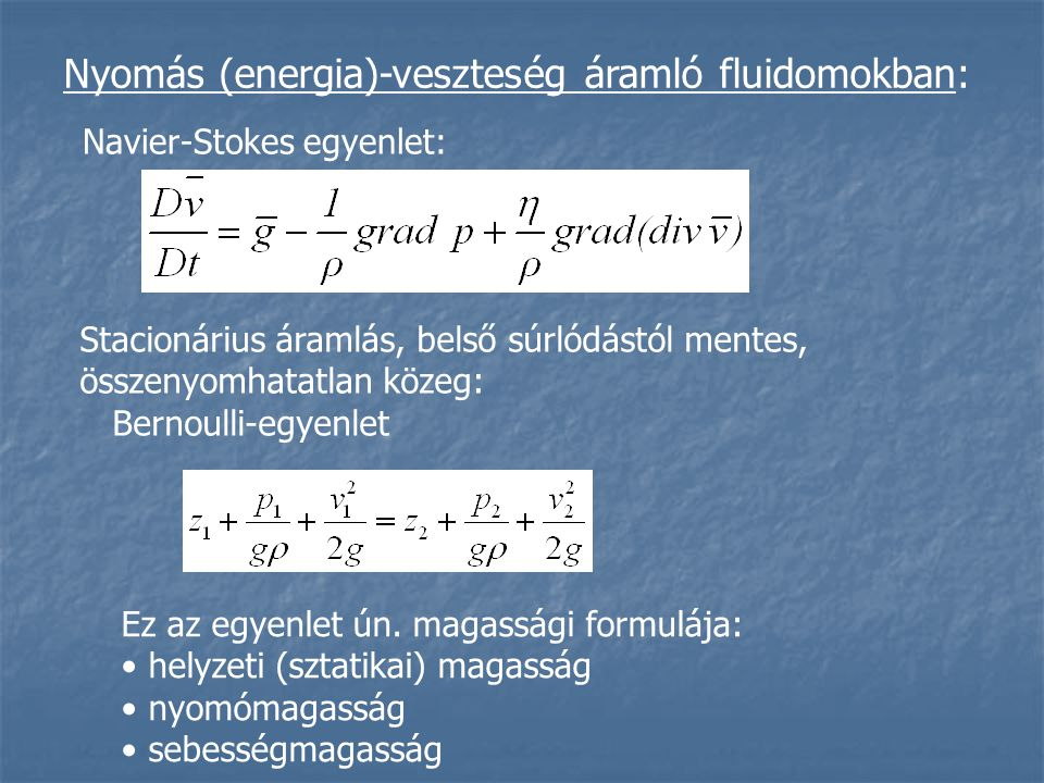 Nyomás (energia)-veszteség áramló fluidomokban: