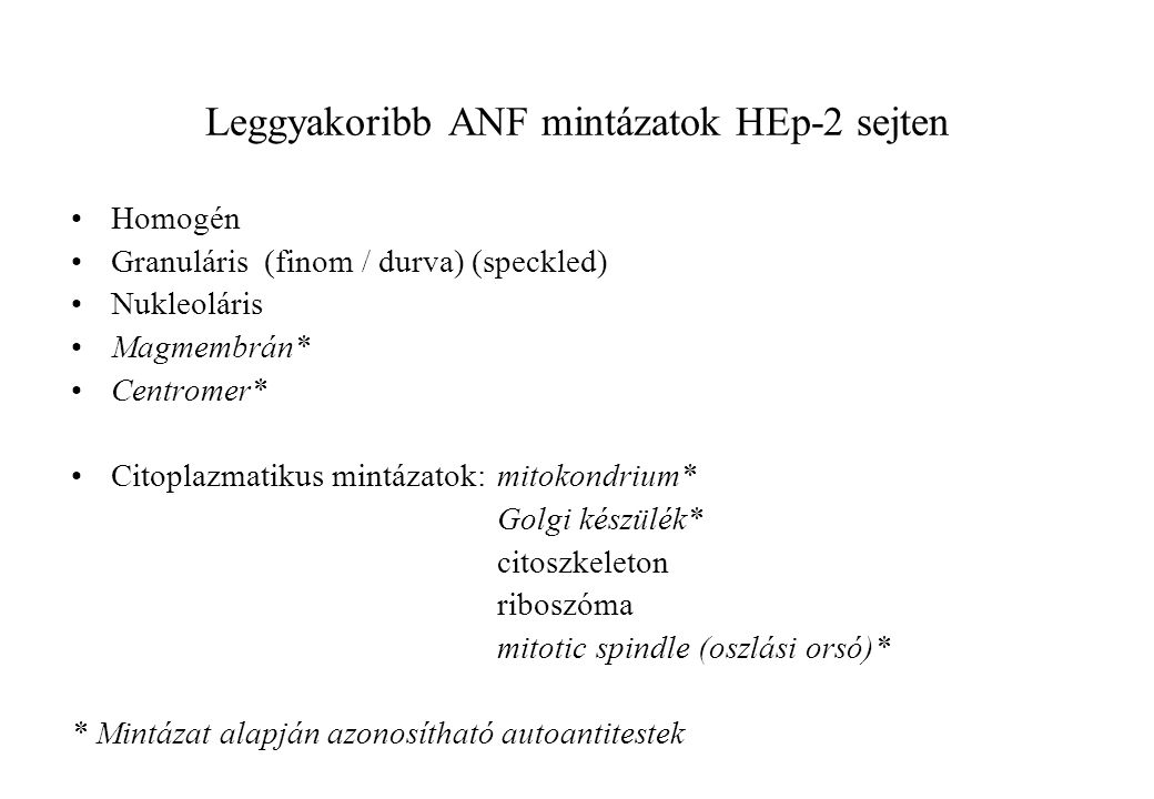 Leggyakoribb ANF mintázatok HEp-2 sejten