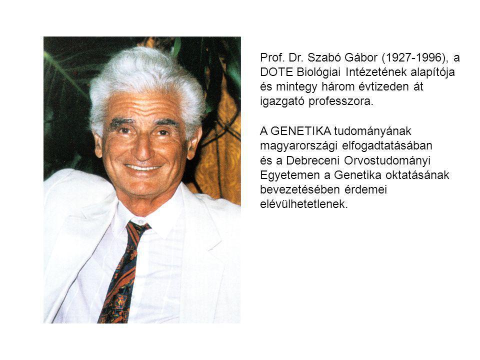Prof. Dr. Szabó Gábor (1927-1996), a DOTE Biológiai Intézetének alapítója és mintegy három évtizeden át igazgató professzora.