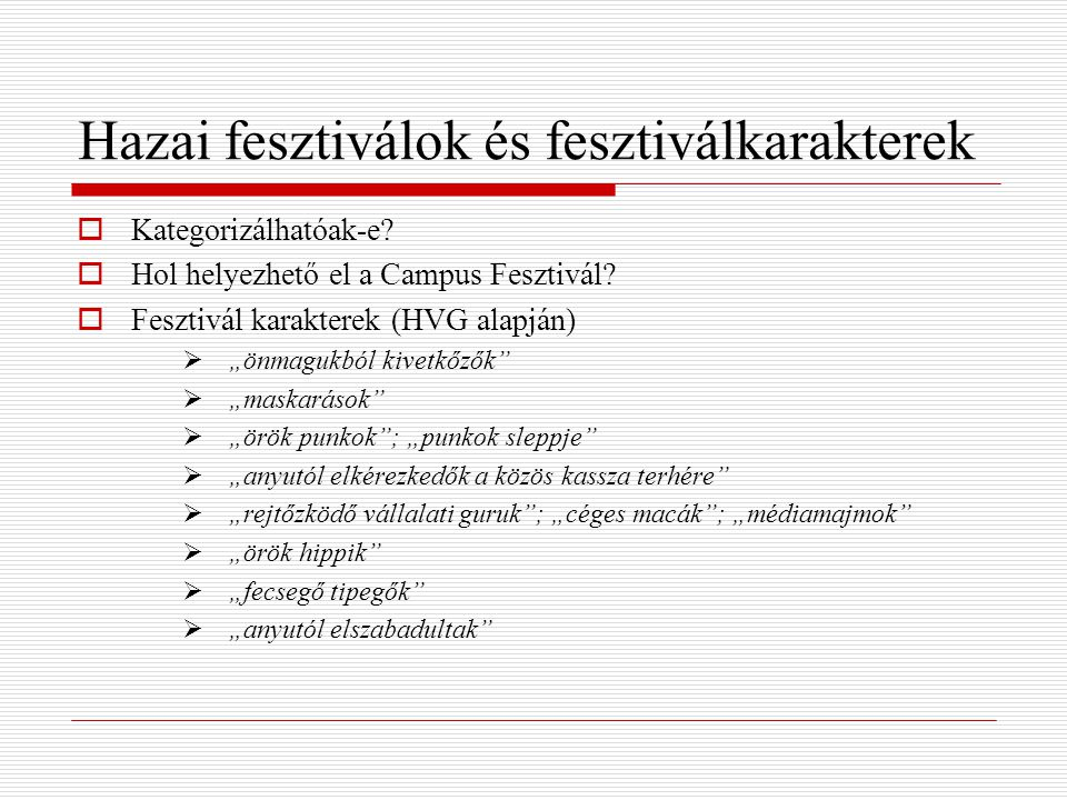 Hazai fesztiválok és fesztiválkarakterek