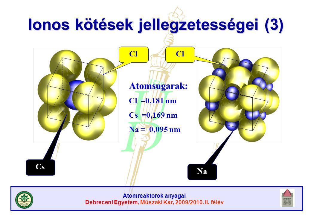 Ionos kötések jellegzetességei (3)