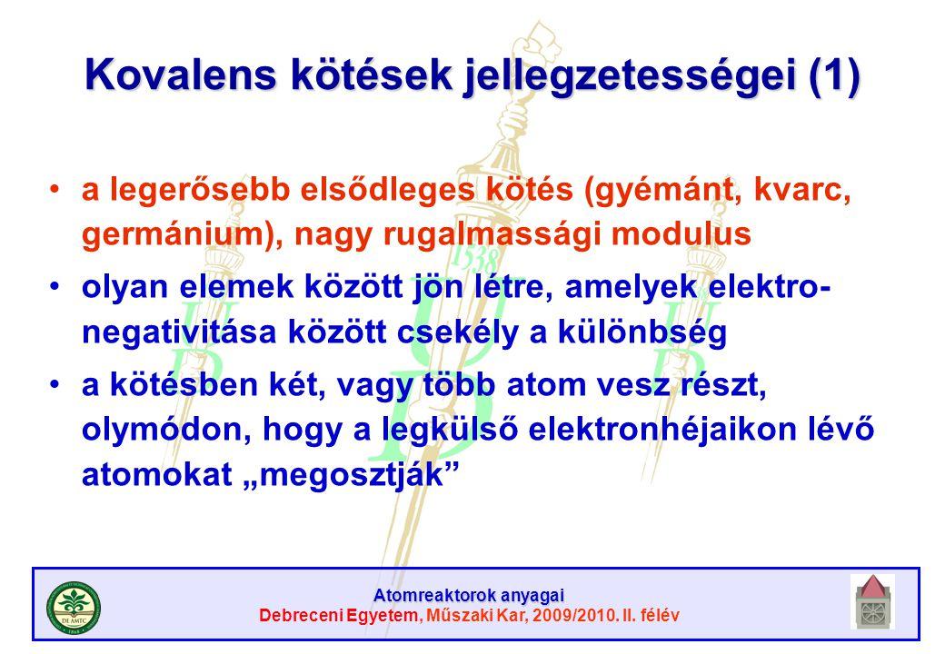 Kovalens kötések jellegzetességei (1)