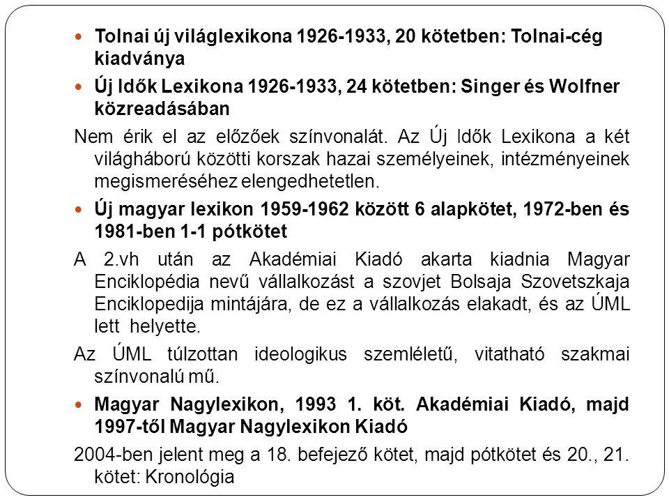 Tolnai új világlexikona 1926-1933, 20 kötetben: Tolnai-cég kiadványa