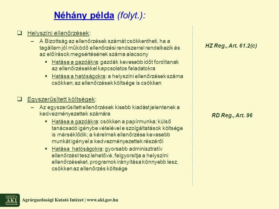 Néhány példa (folyt.): Helyszíni ellenőrzések: