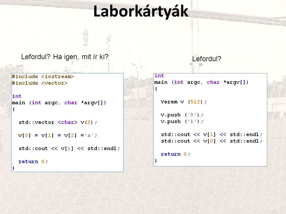 Laborkártyák Lefordul Ha igen, mit ír ki Lefordul