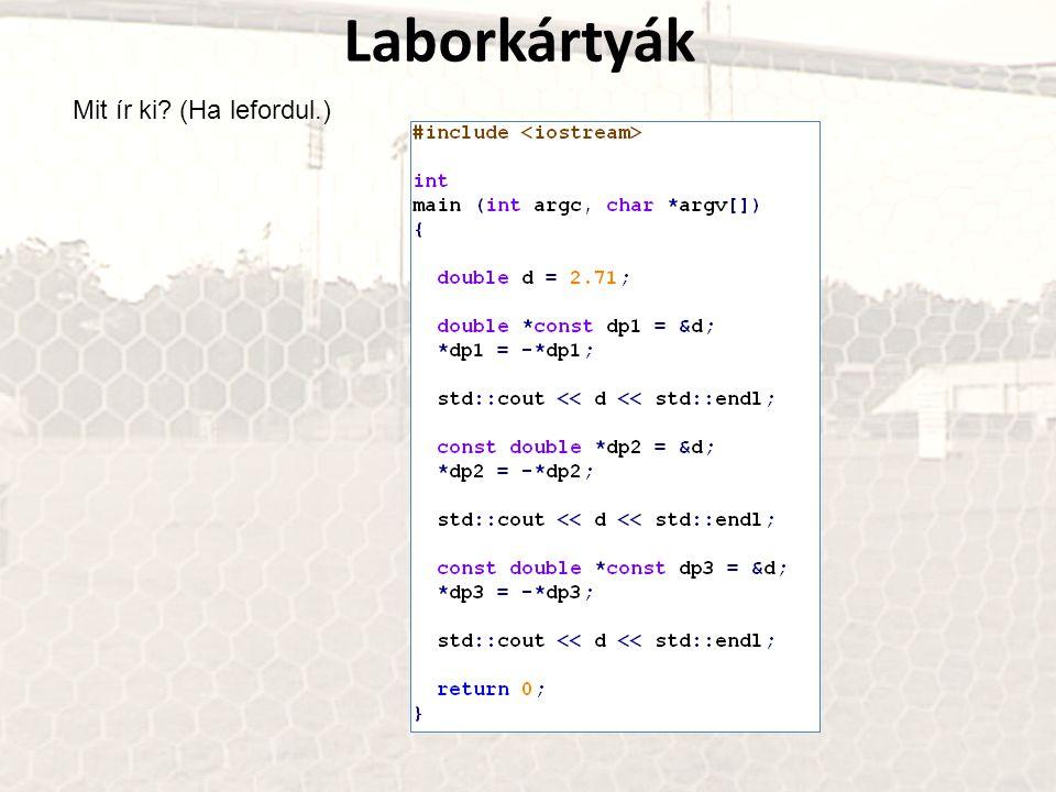 Laborkártyák Mit ír ki (Ha lefordul.)