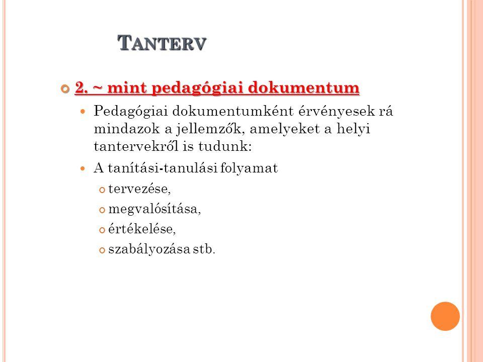 Tanterv 2. ~ mint pedagógiai dokumentum