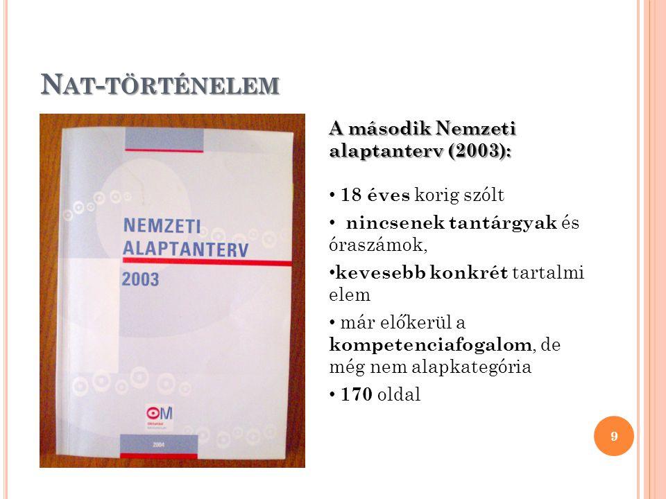 Nat-történelem A második Nemzeti alaptanterv (2003):