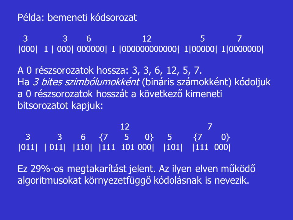 Példa: bemeneti kódsorozat