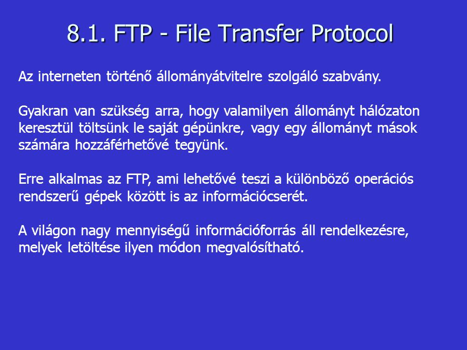 8.1. FTP - File Transfer Protocol