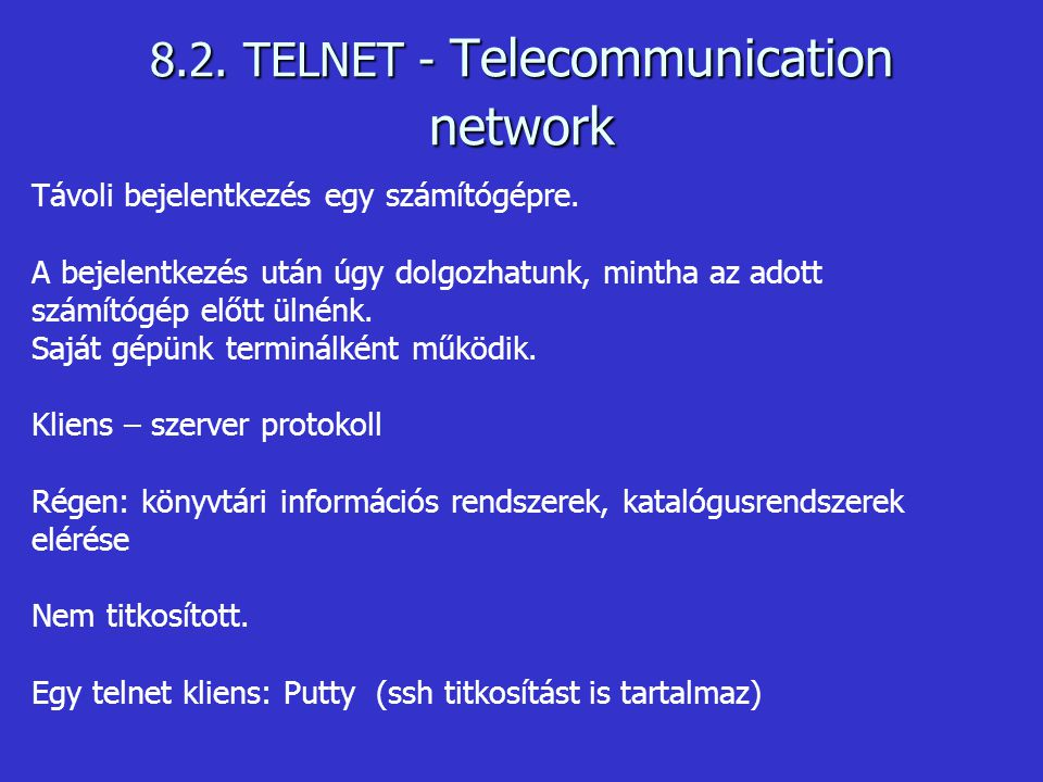 8.2. TELNET - Telecommunication network