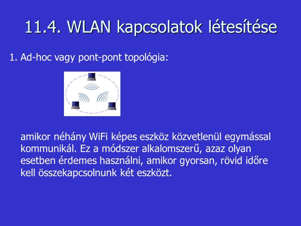 11.4. WLAN kapcsolatok létesítése