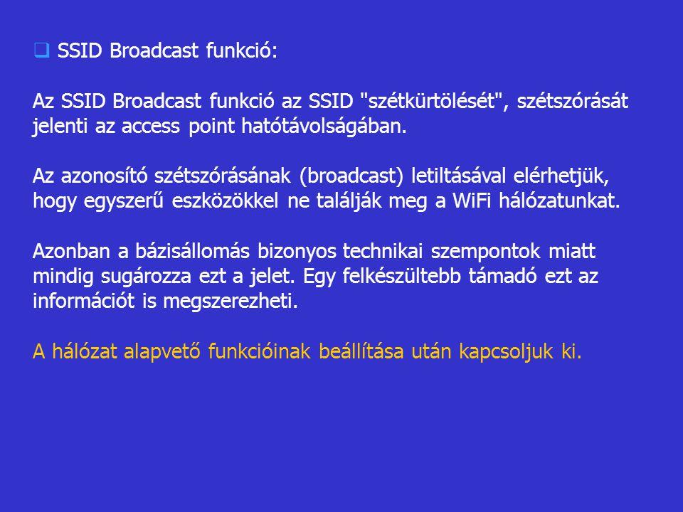 SSID Broadcast funkció: