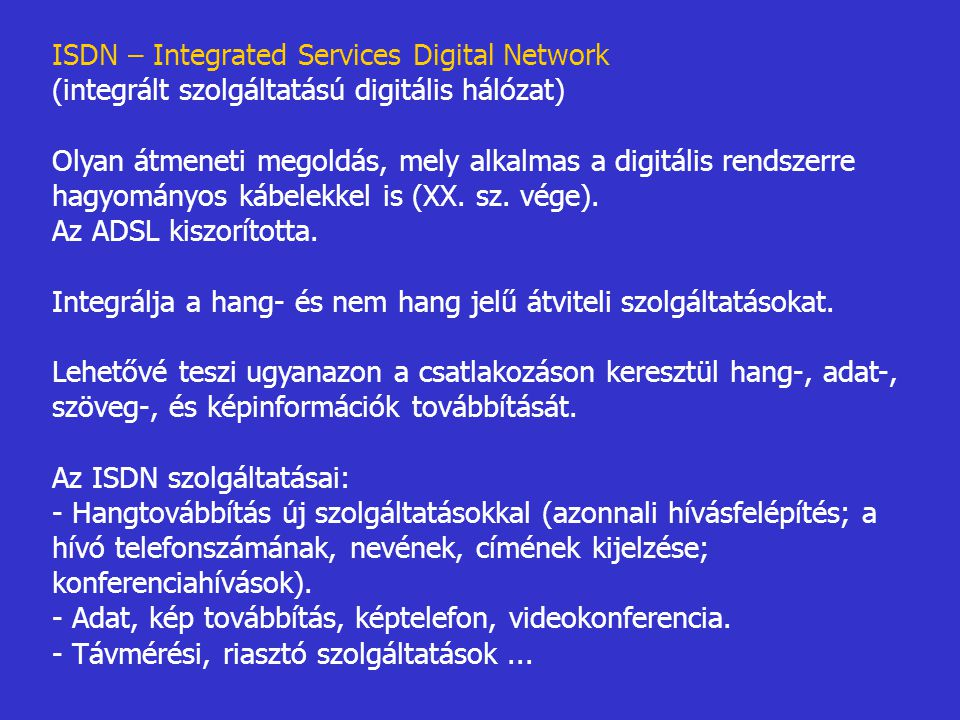 ISDN – Integrated Services Digital Network
