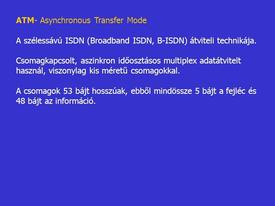 ATM- Asynchronous Transfer Mode