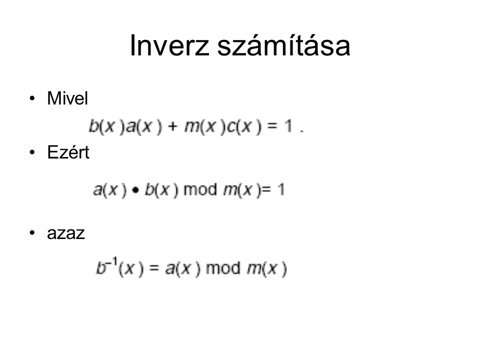 Inverz számítása Mivel Ezért azaz