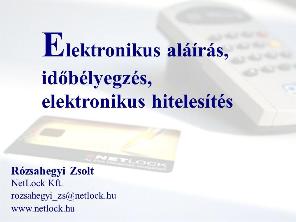 Elektronikus aláírás, időbélyegzés, elektronikus hitelesítés