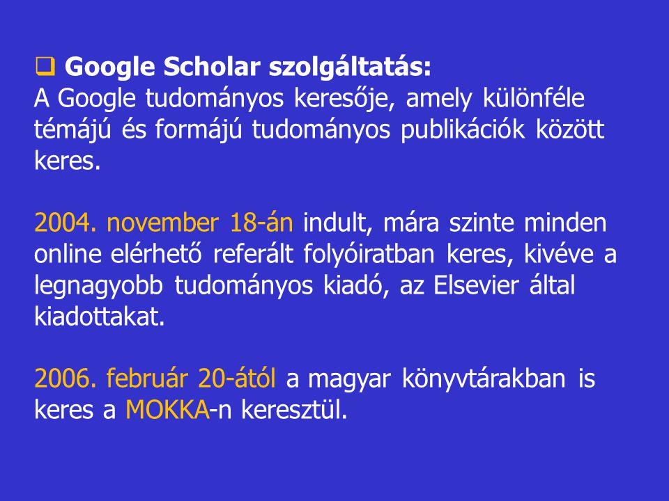 Google Scholar szolgáltatás: