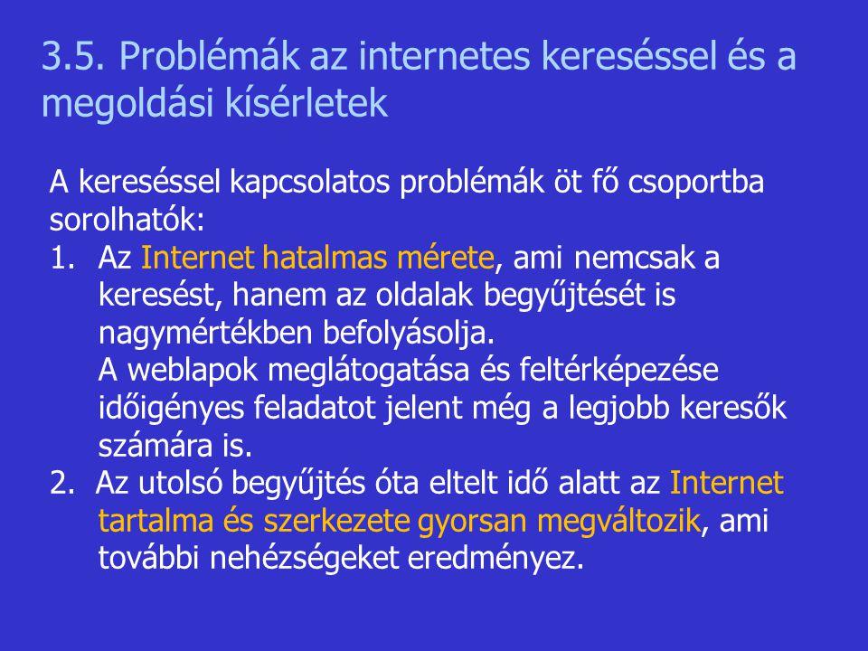 3.5. Problémák az internetes kereséssel és a megoldási kísérletek