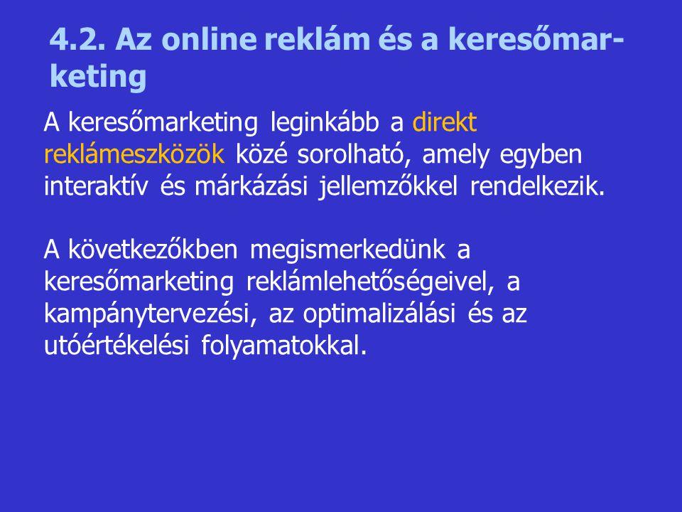 4.2. Az online reklám és a keresőmar- keting