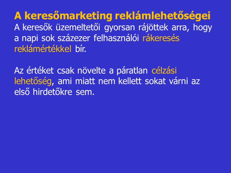 A keresőmarketing reklámlehetőségei
