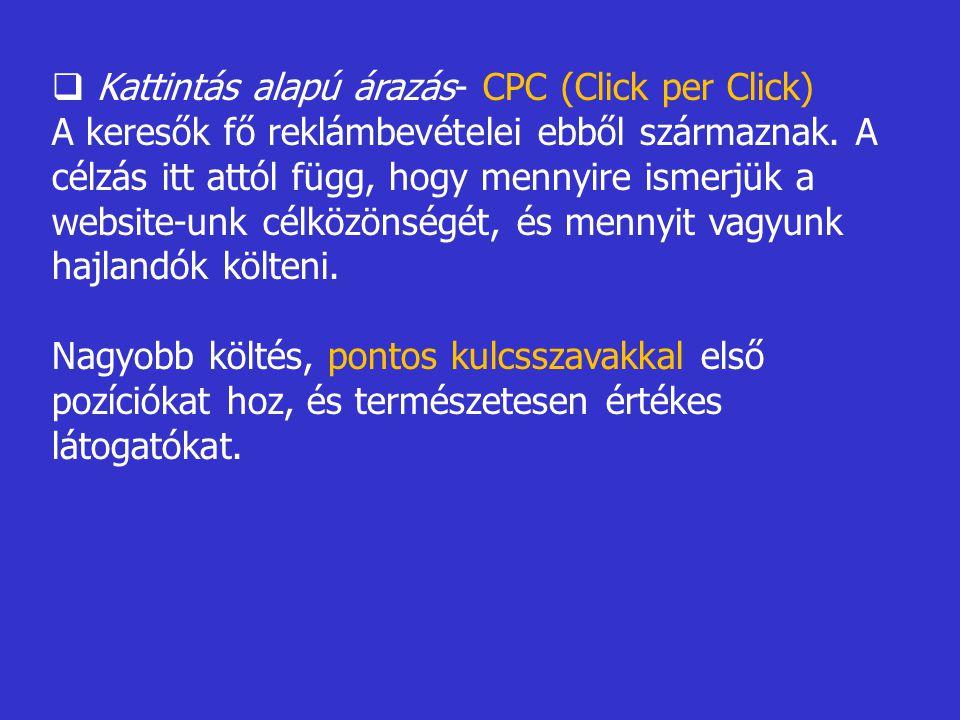 Kattintás alapú árazás- CPC (Click per Click)